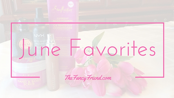 June Favorites blog