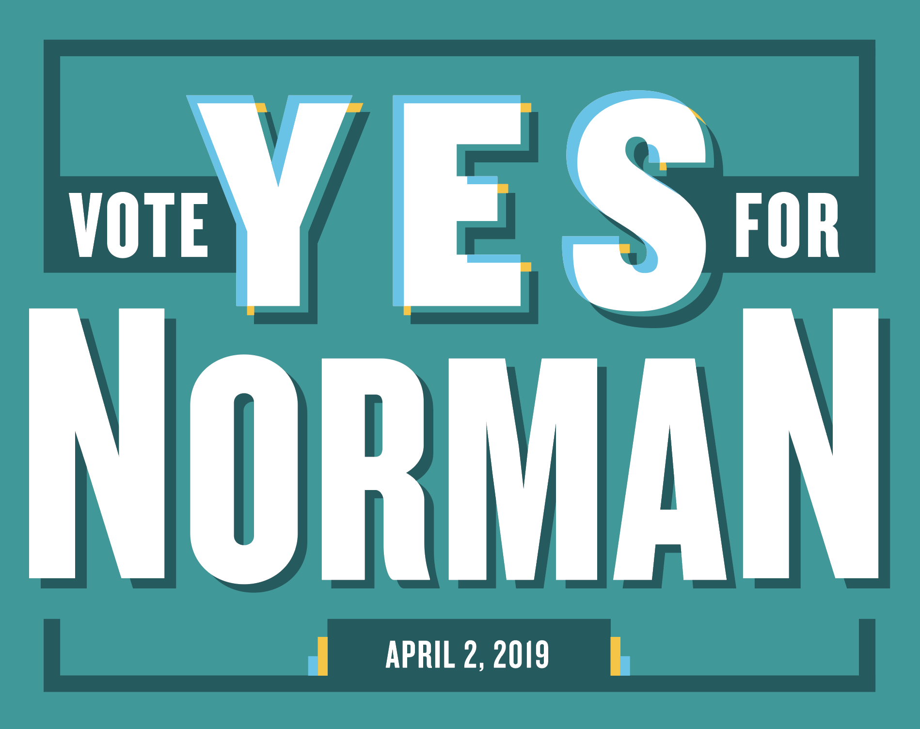 Vote Yes for Norman | Privately Funded Campaign Promoting Props 1, 2, & 3