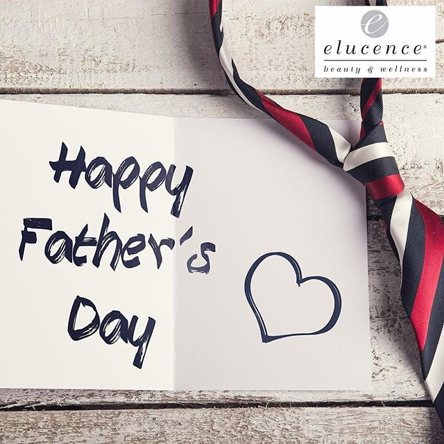 Happy Father's Day from #Elucence