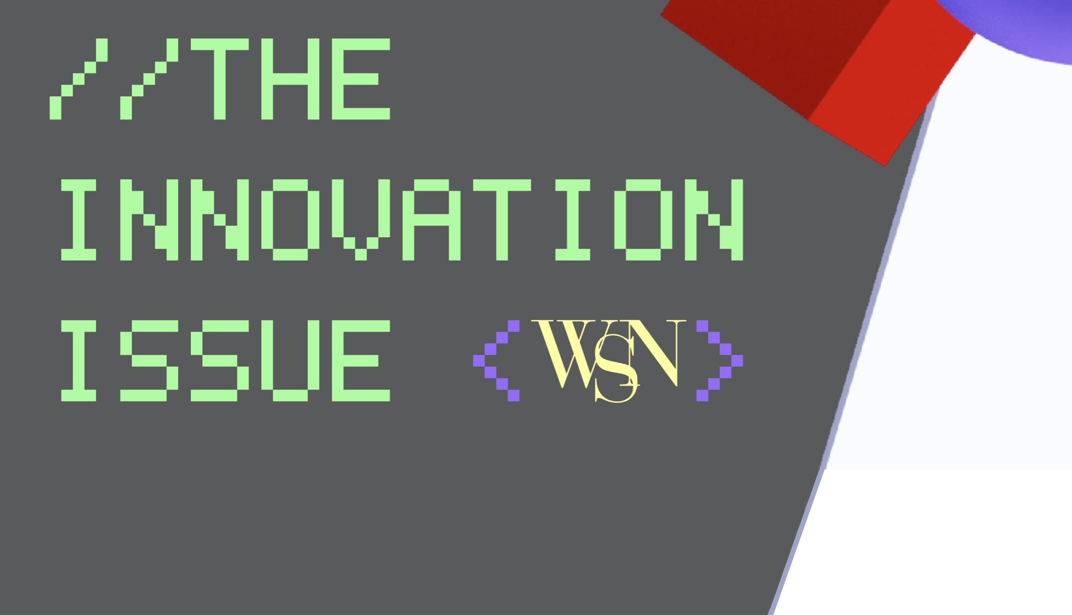The Innovation Issue