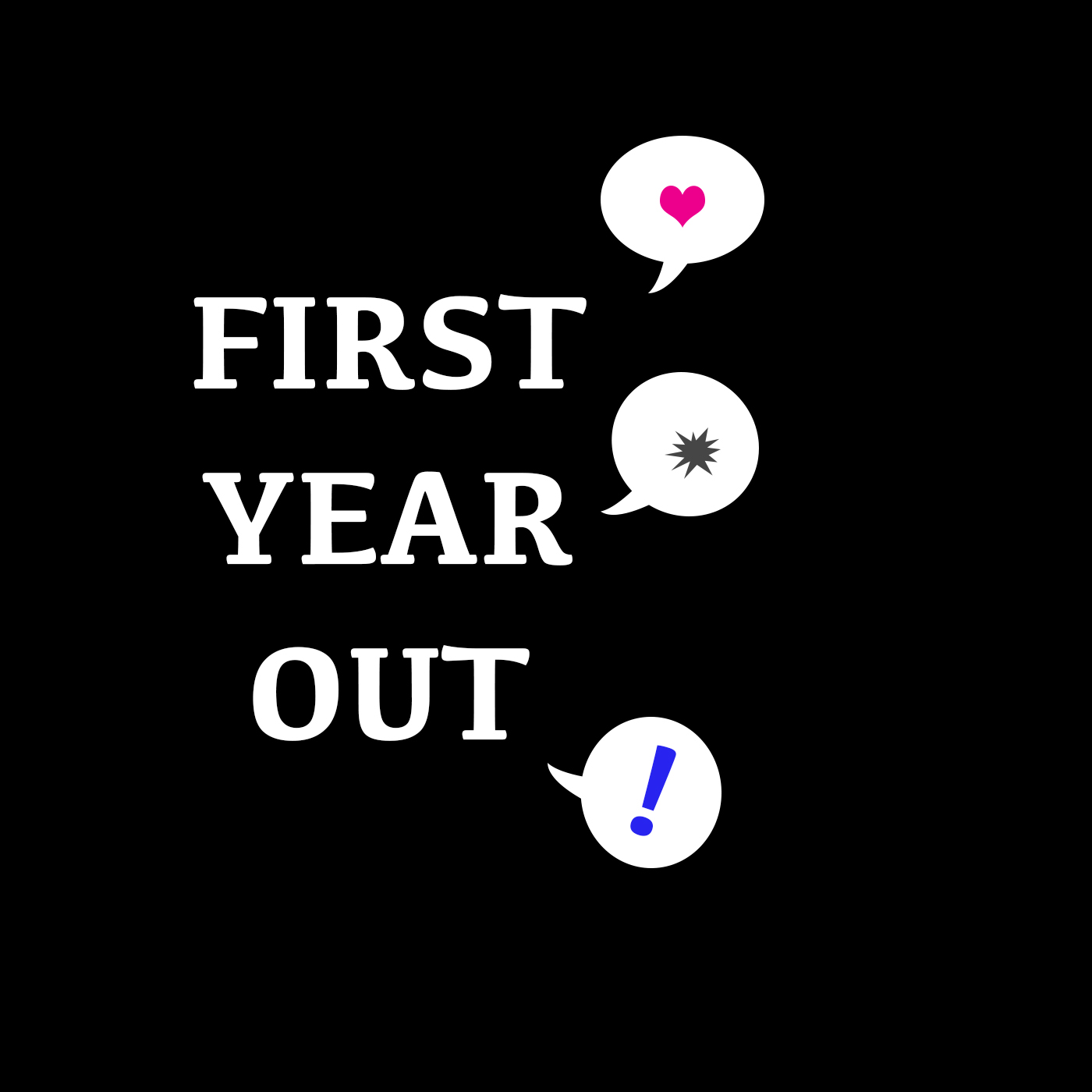 First Year Out