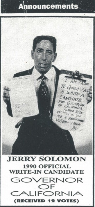 An ad placed in the Hollywood Reporter on February 10, 1994. Jerry Solomon's many hats include composer, comedian, consumer advocate, and gubernatorial candidate