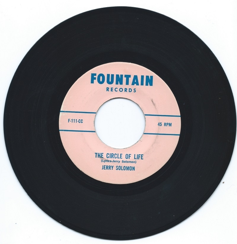 The A Side of our copy of this rare 45, self-released by Jerry Solomon in 1969. Similar to his 1960 release,