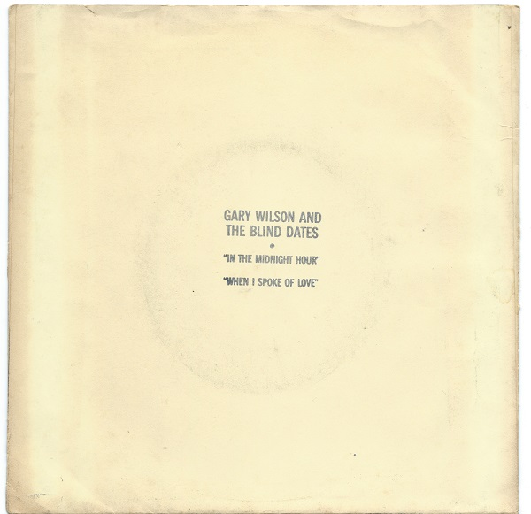 Our copy of the hand-stamped outside cover of the Gary Wilson and the Blind Dates 45