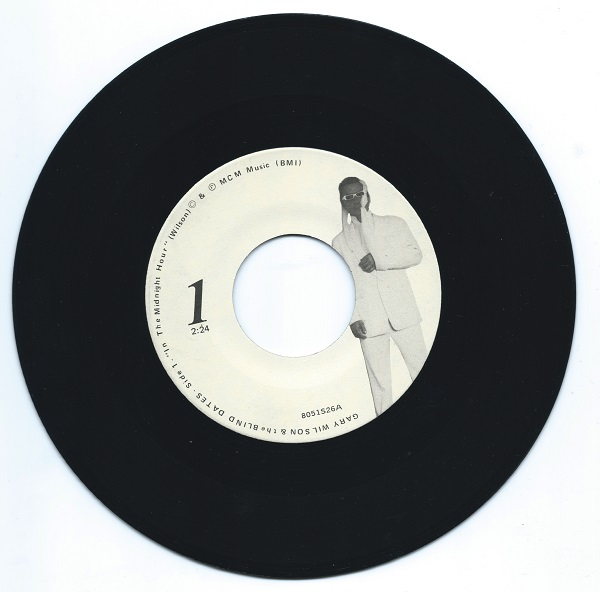 """Side 1 of our copy of Gary Wilson's """"In the Midnight Hour""""/""""When I Spoke of Love"""" single"""