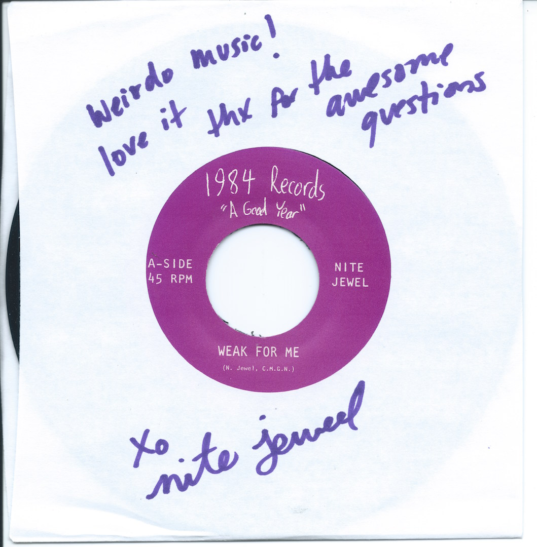 "Weirdo Music Forever's copy of Nite Jewel's 2009 ""Weak for Me/Suburbia"" 45"