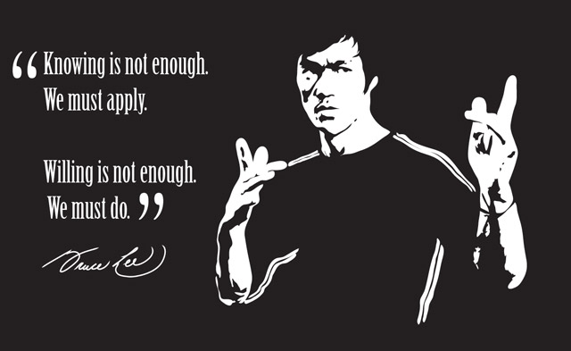 knowing-is-not-enough-we-must-apply-willing-is-not-enough-we-must-do.jpg
