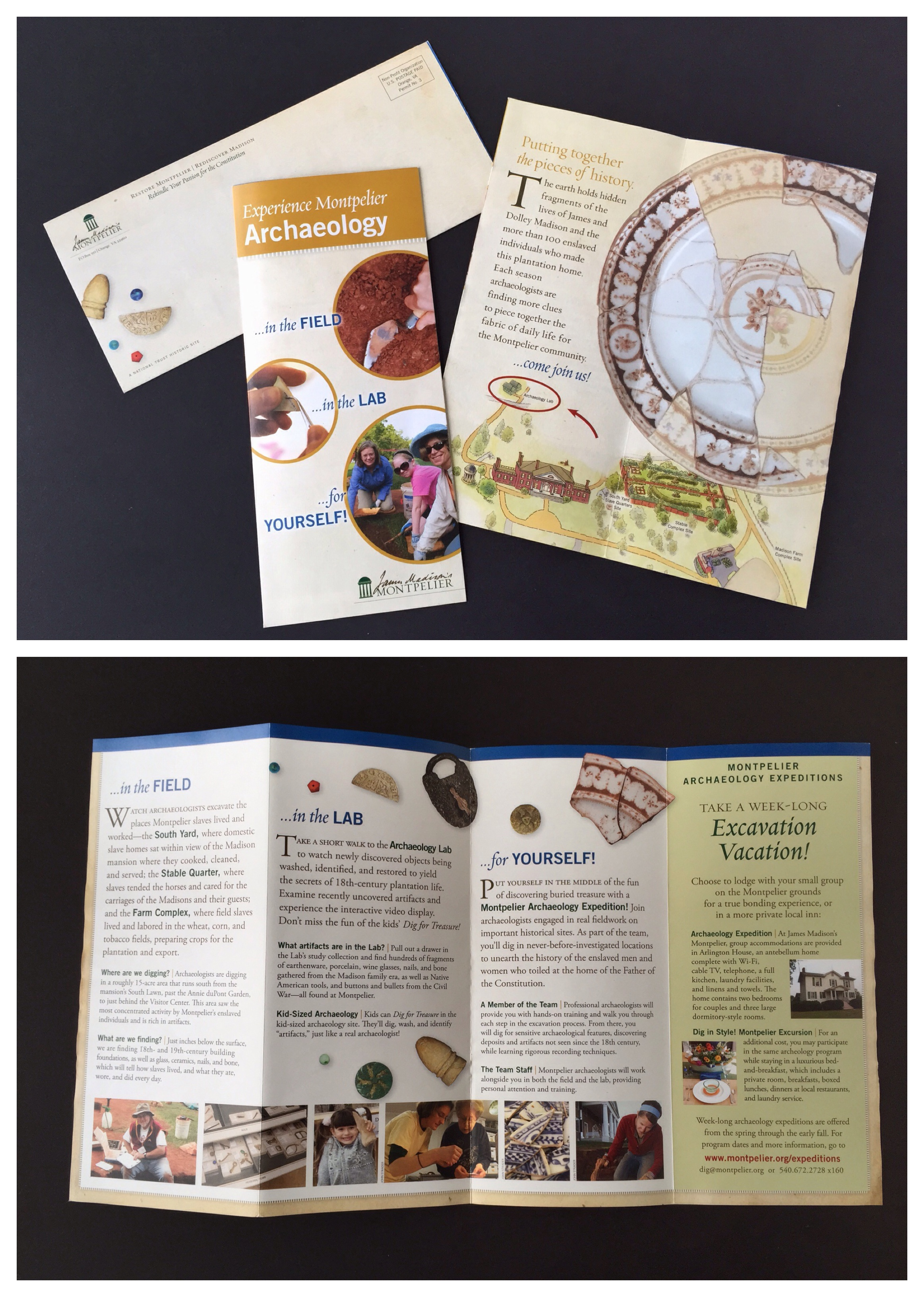 A self-mailing brochure for the Archaeology Department at James Madison's Montpelier. I liked scattering the little artifacts on the mailing panel to invite you to open the brochure. I took a few of the photos, too.
