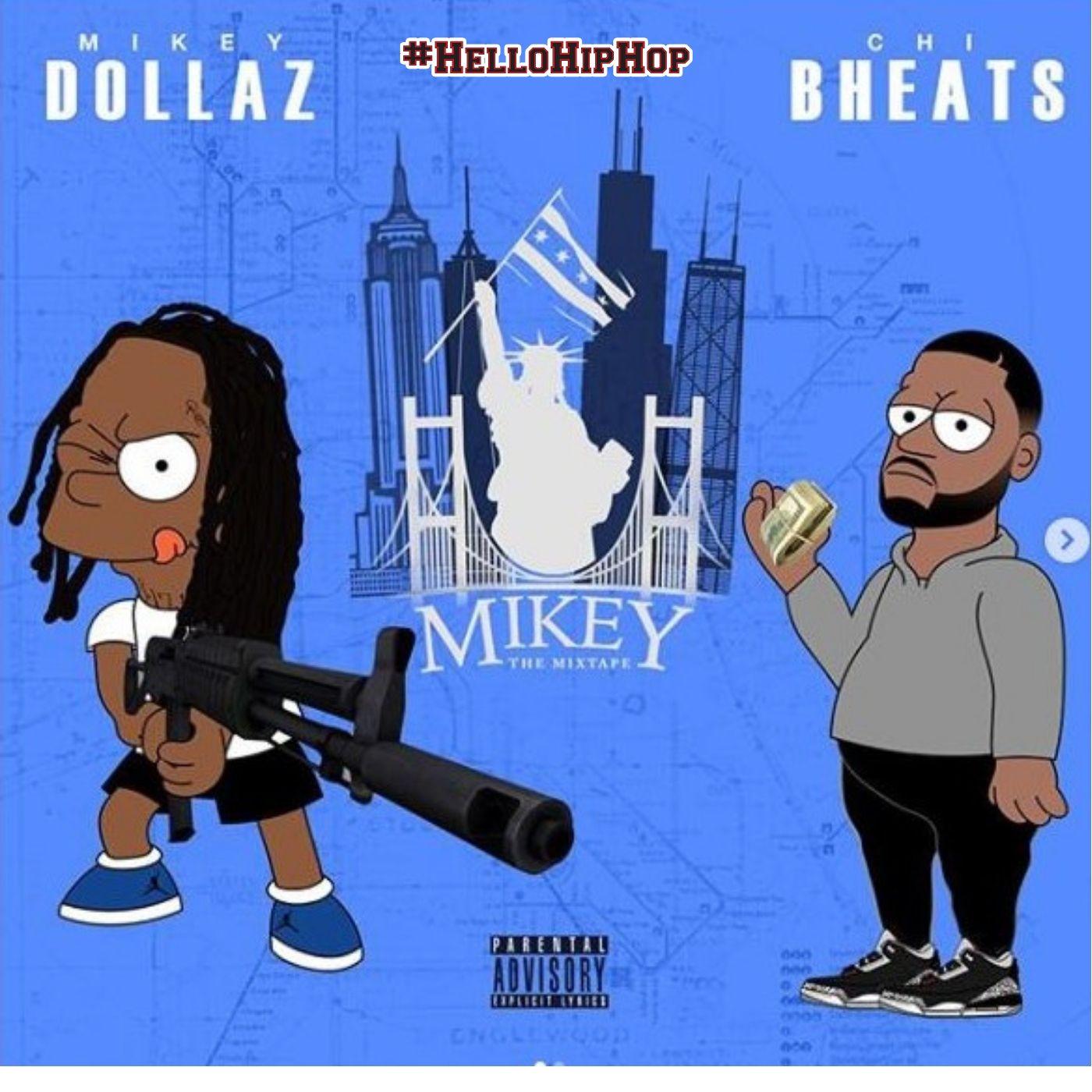 MIKEY DOLLAZ - MIKEY THE MIXTAPE