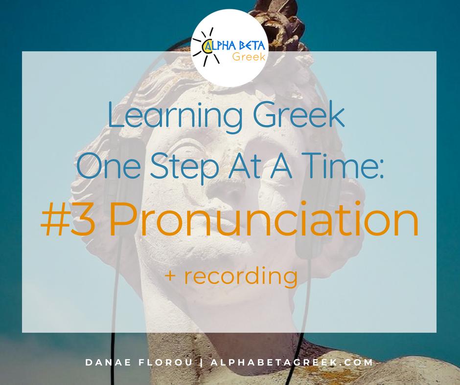 Learning Greek One Step At A Time Pronunciation | Danae Florou Alpha Beta Greek