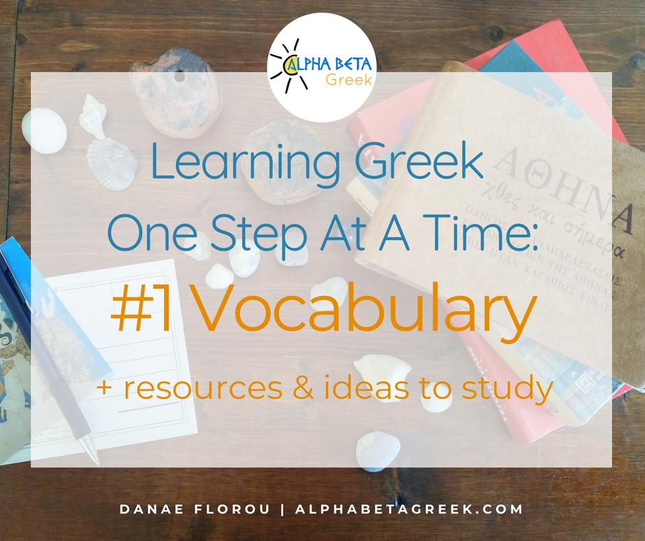 Learning Greek One Step At A Time: #1 Vocabulary | Danae Florou Alpha Beta Greek