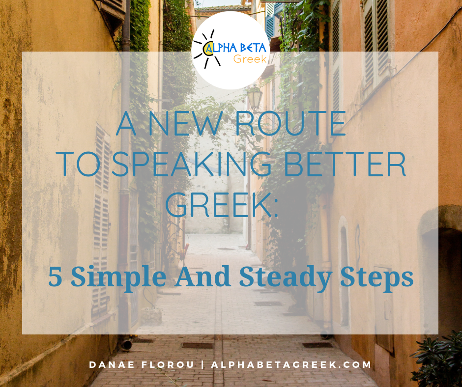 A New Route To Speaking Better Greek | Danae Florou Alpha Beta Greek