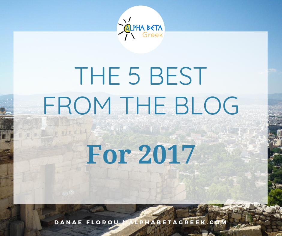 The 5 Best From The Blog For 2017   Danae Florou Alpha Beta Greek