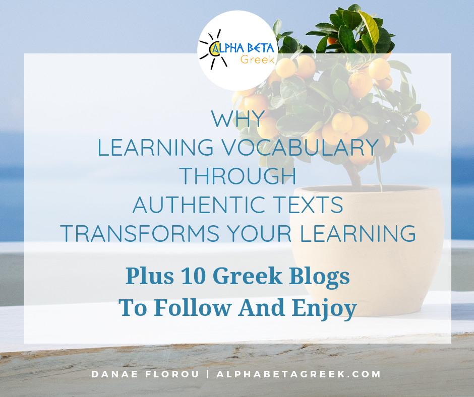 Learning Vocabulary Through Authentic Greek Texts | Danae Florou Alpha Beta Greek