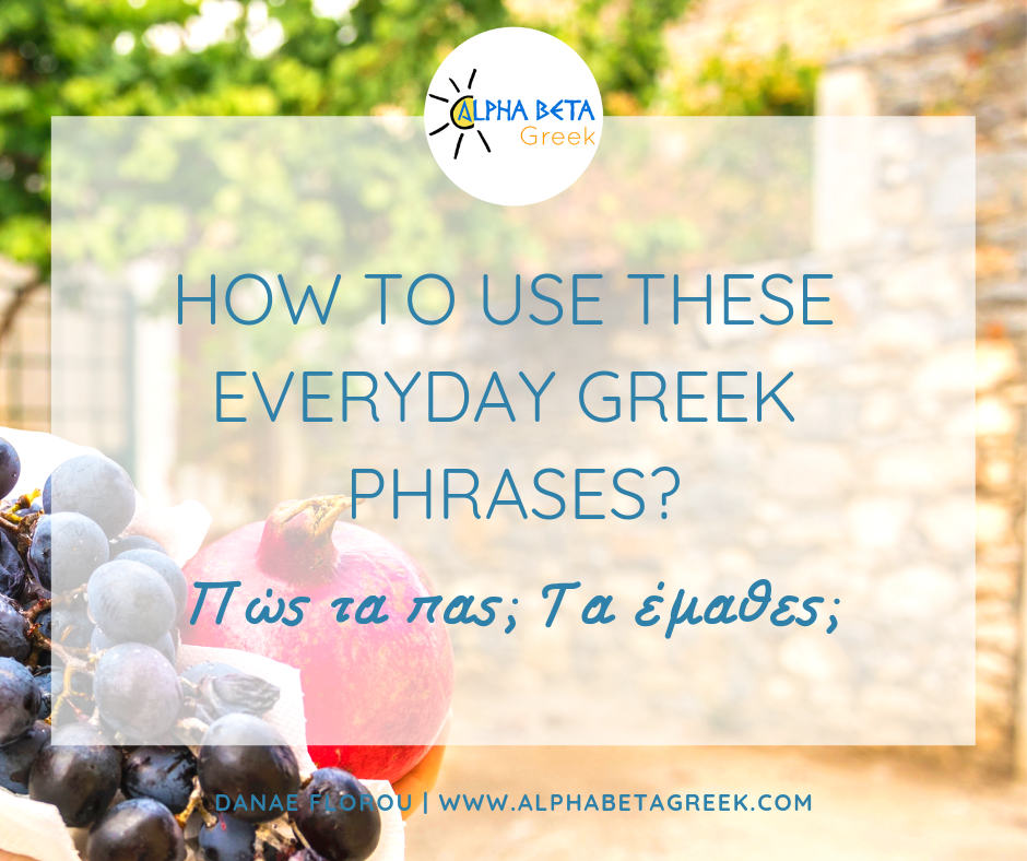 Everyday Greek Phrases | Danae Florou _Alpha Beta Greek
