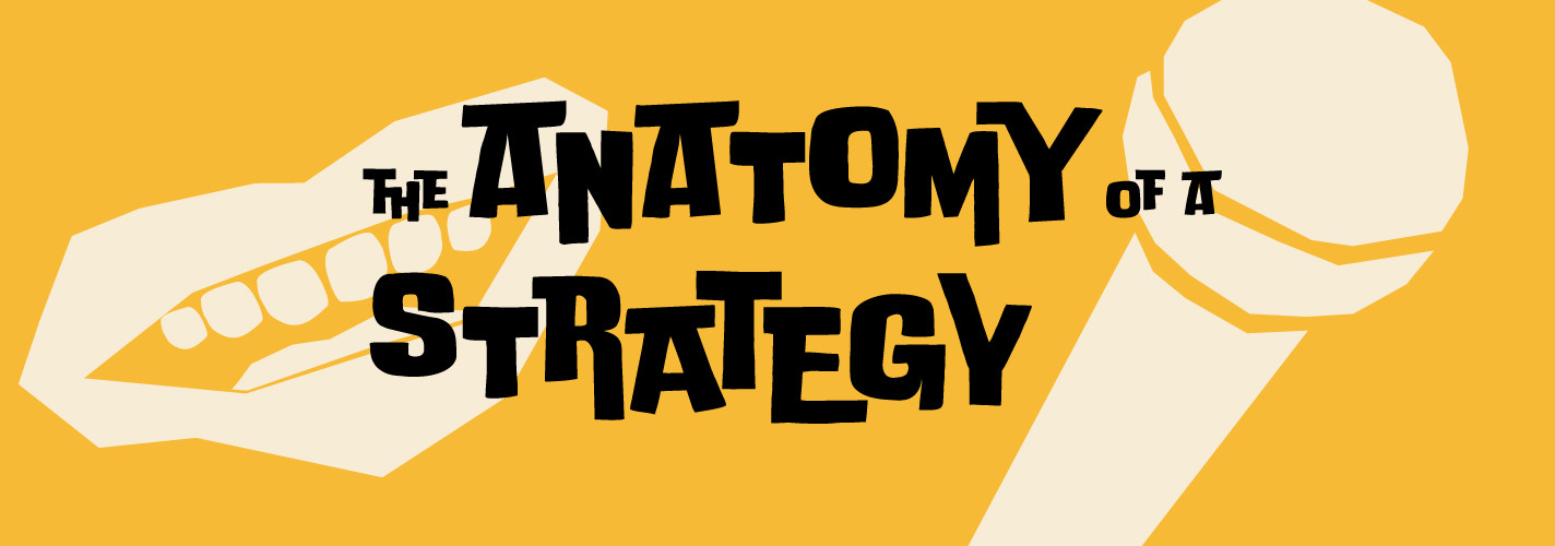anatomoy-of-a-strategy_podcast_narrow_banner.jpeg