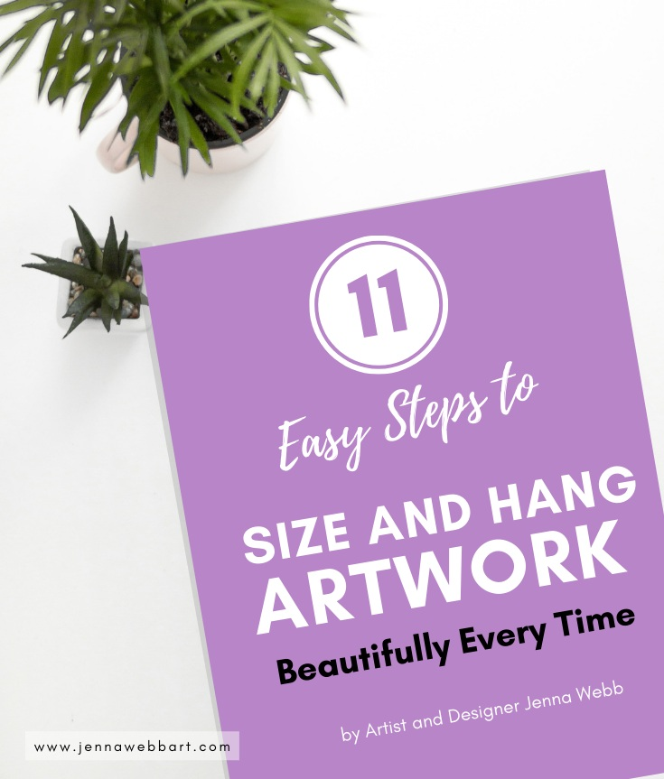 Art Size Guide by Jenna Webb - Tips to Size and Hang Artwork