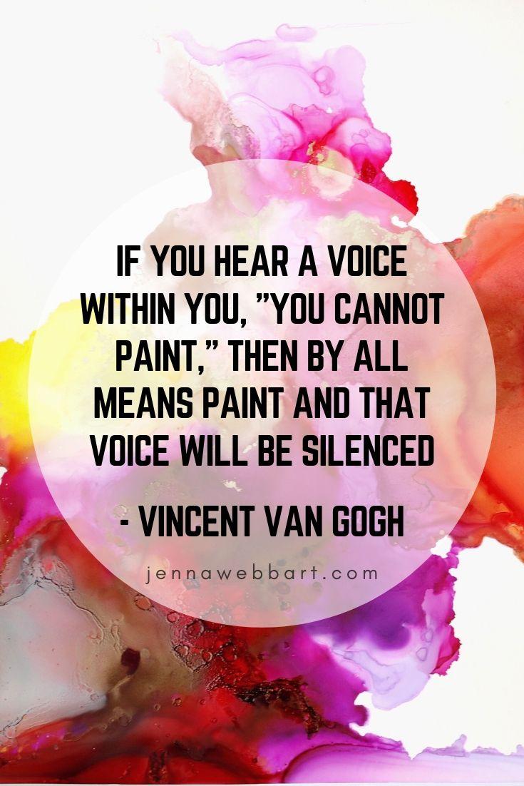 Inspirational Quotes - Famous Artist. Jenna Webb Art