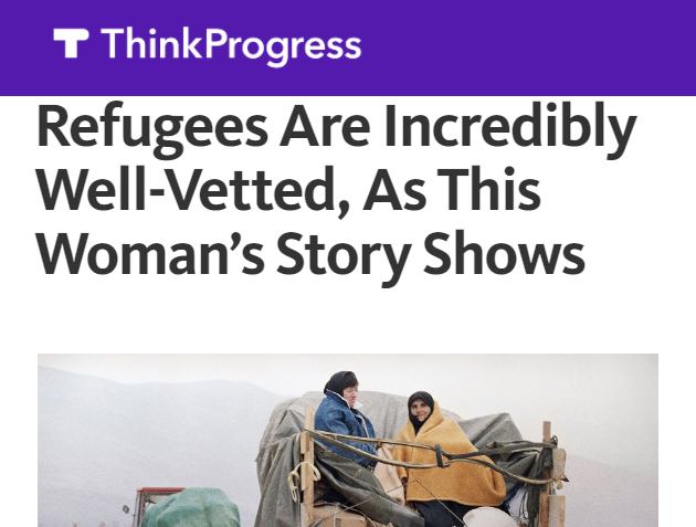"""""""Many political leaders claim that the vetting process is too lax—as though the labyrinth of application documents is a long-con invitation for terrorists to turn up in America disguised as refugees. In response, at least one former refugee is pushing back, turning to social media to explain what the legal process was really like for her and her family..."""""""