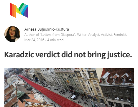 """""""The night before Radovan Karadzic's verdict, I lay in bed to the sound of a thunderstorm. Maybe it was the thunderstorm itself or the fact that in the morning his verdict would finally be delivered, but I'd close my eyes and picture myself as the scared little girl I was growing up in Sarajevo..."""""""