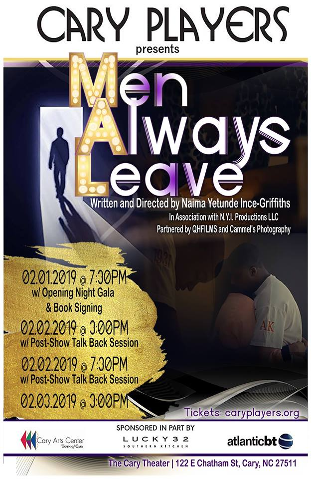 See the Men Always Leave-One Act Stage play February 1-3 2019 at The Cary Theater!!