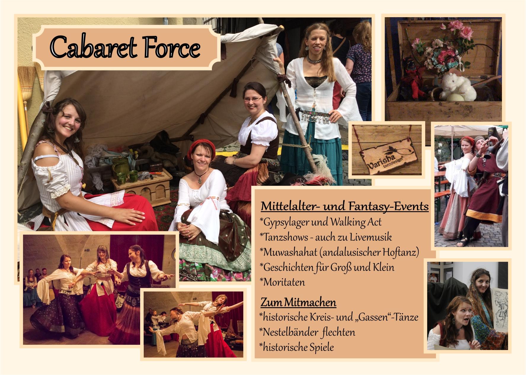 """Varisha und die """"Cabaret Force"""" unterhalten Groß und Klein mit Tanz, Gesang, Geschichten, historischen Spielen und vielem mehr, auch als Walking Act auf Mittelalter und Fantasy Events."""