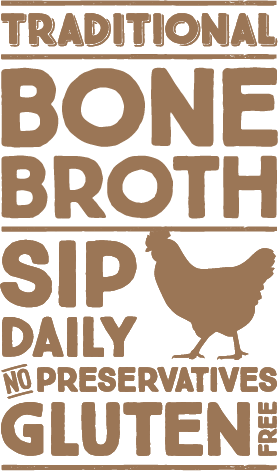 Traditional chicken bone broth, sip daily graphic.