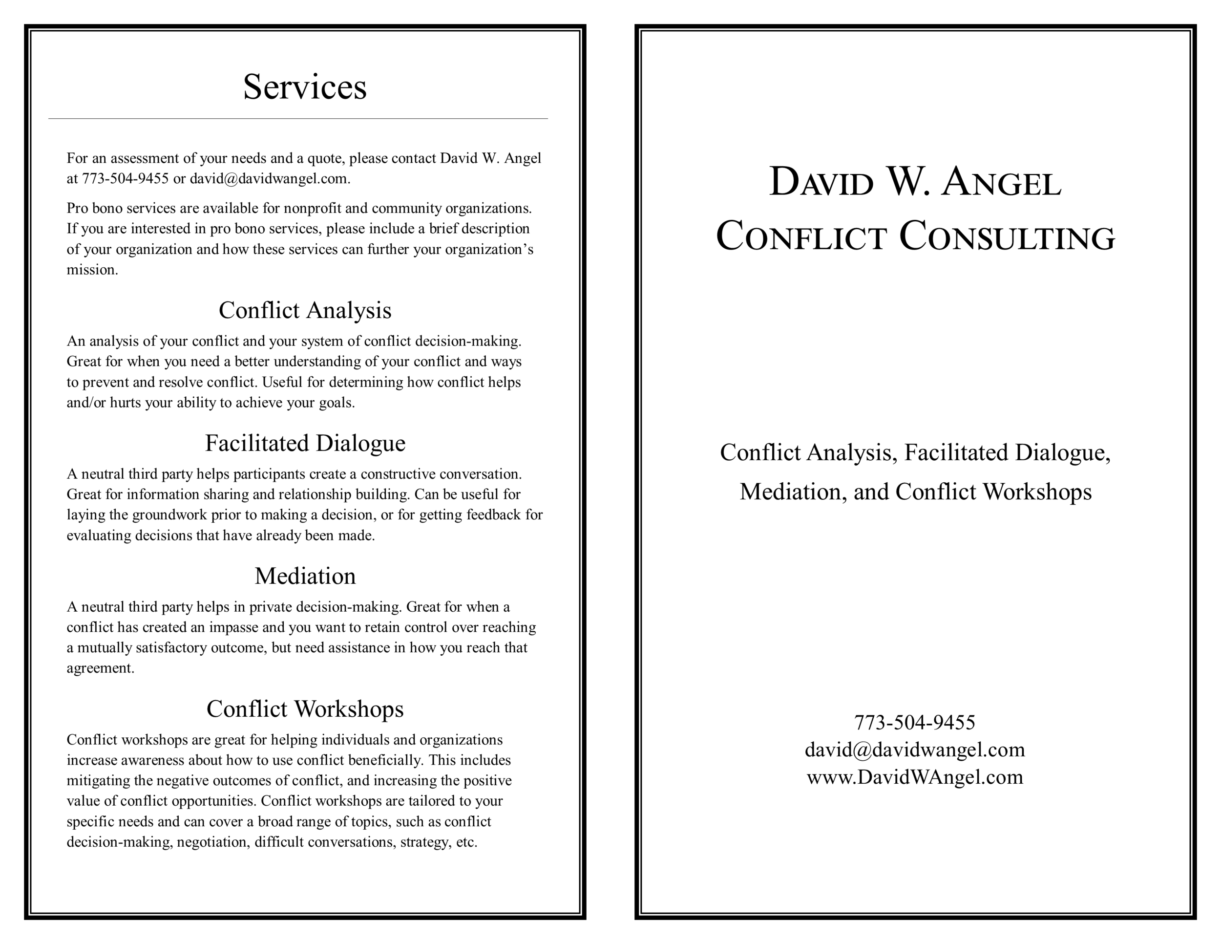 "David W. Angel conflict consulting booklet - front and back pages. Right click to ""save as."""