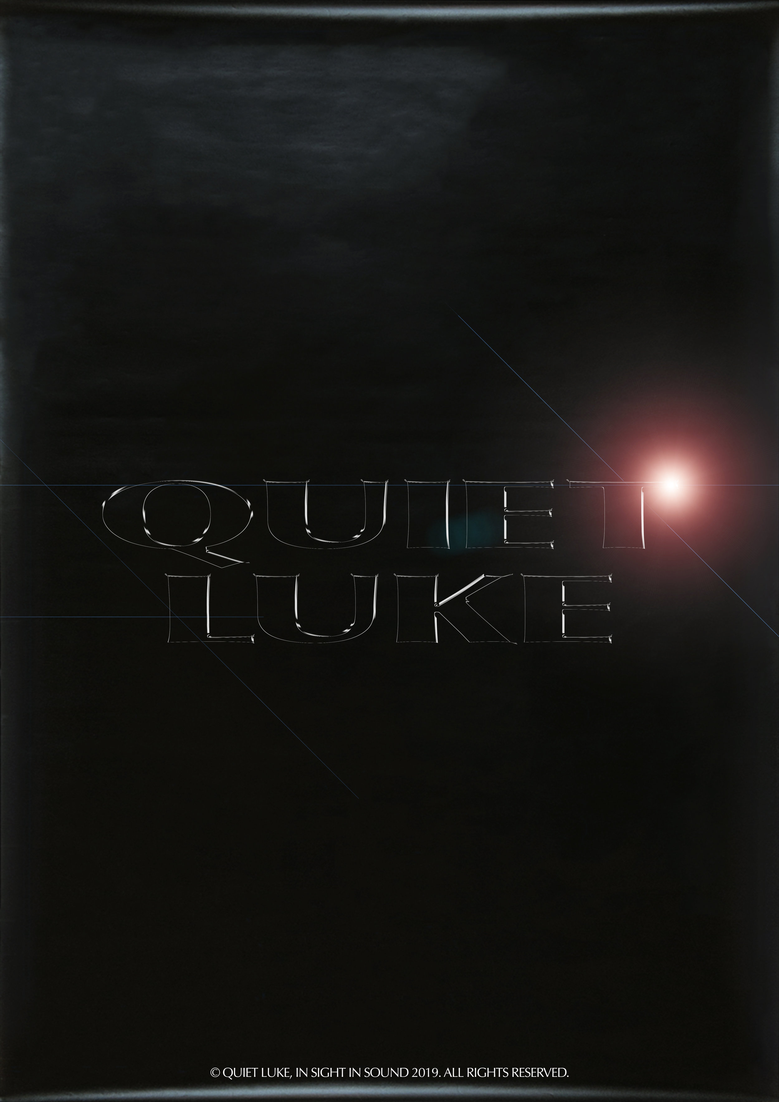 quiet luke promo poster.jpg