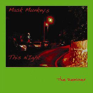 26. Mask Munkeys - This Night.jpg