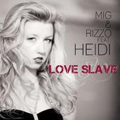 34. Heidi - Love Slave.jpeg