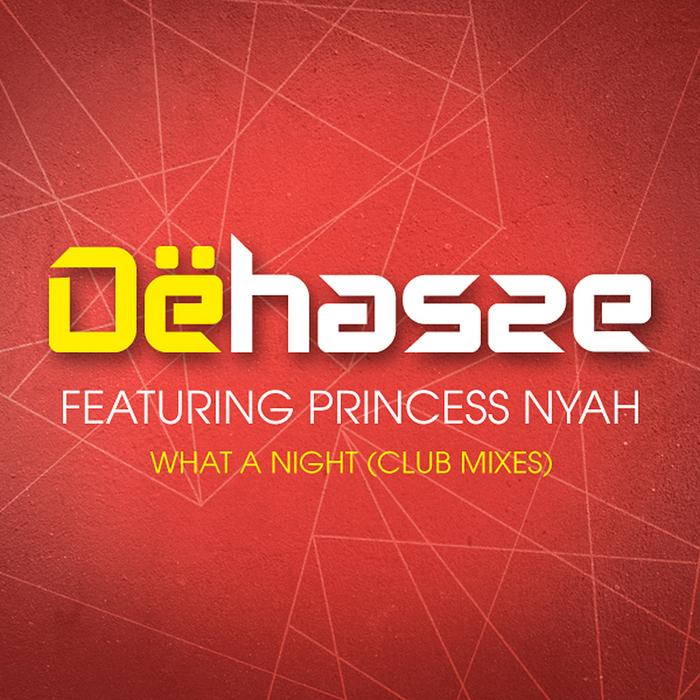 52. Dehasse Ft Princess Naya - What  A Night.jpg