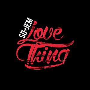 92. SD Jem - Love Thing.jpg