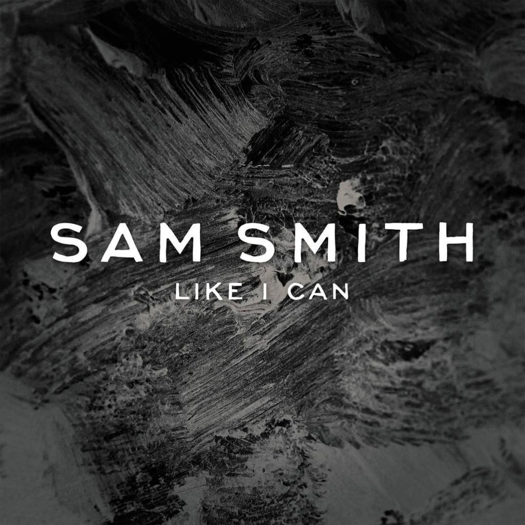 110. Sam Smith - Like I Can.jpg