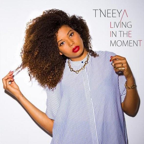 118. Tneeya - Living For The Moment.jpg