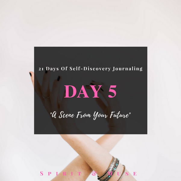 Self-Discovery Journaling Prompt (Future Self)