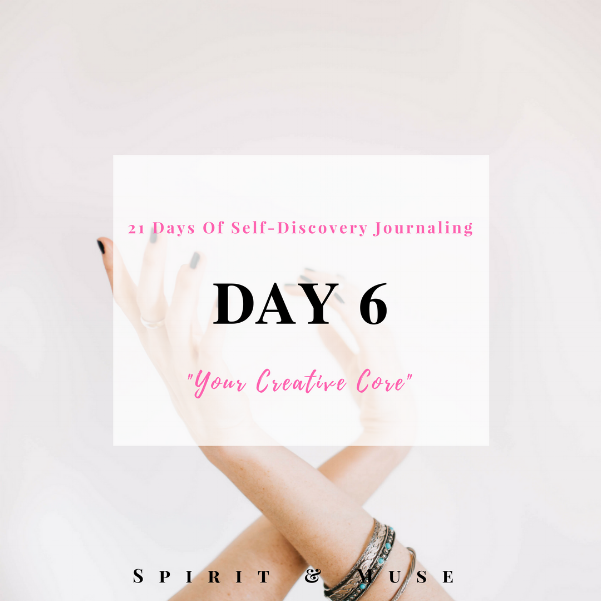 Self-Discovery Journaling Prompt (Creative Core)