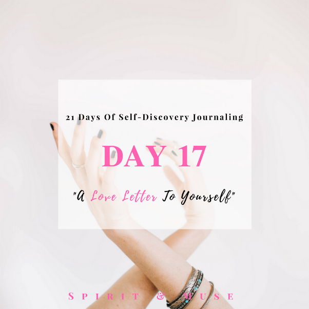 Self Discovery Journaling Day 17