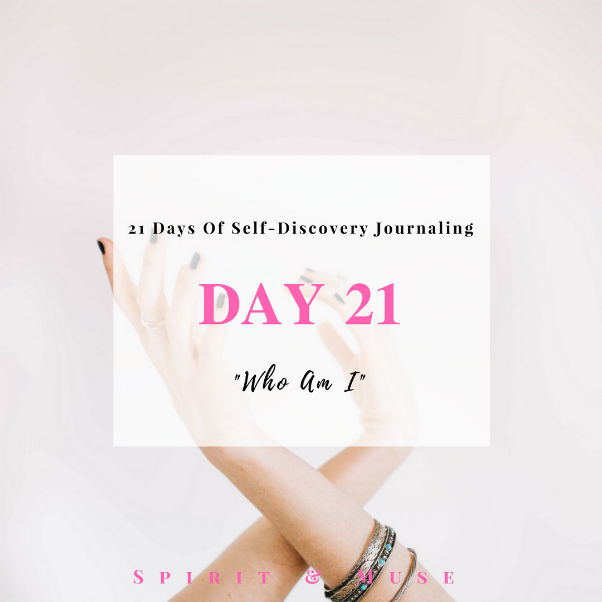 Self Discovery Journaling Day 21