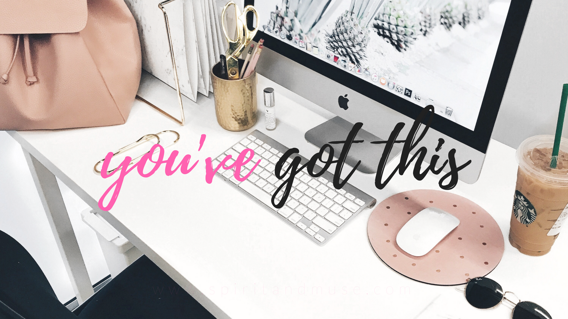 you've got this - girl boss - free desktop wallpaper
