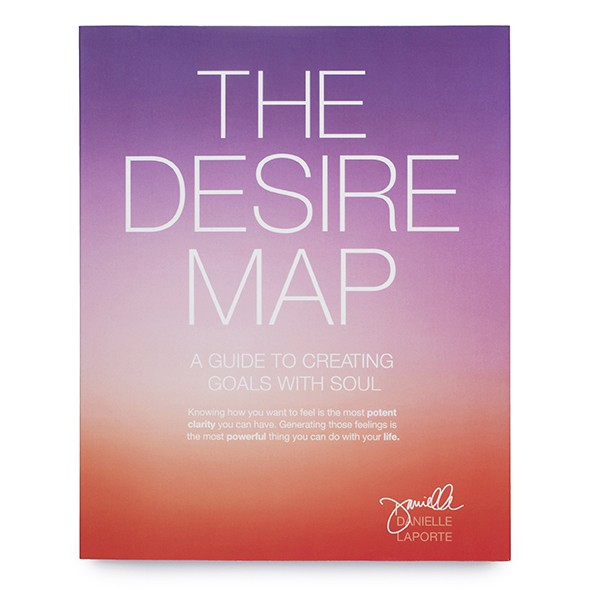 The Desire Map - Goals With Soul