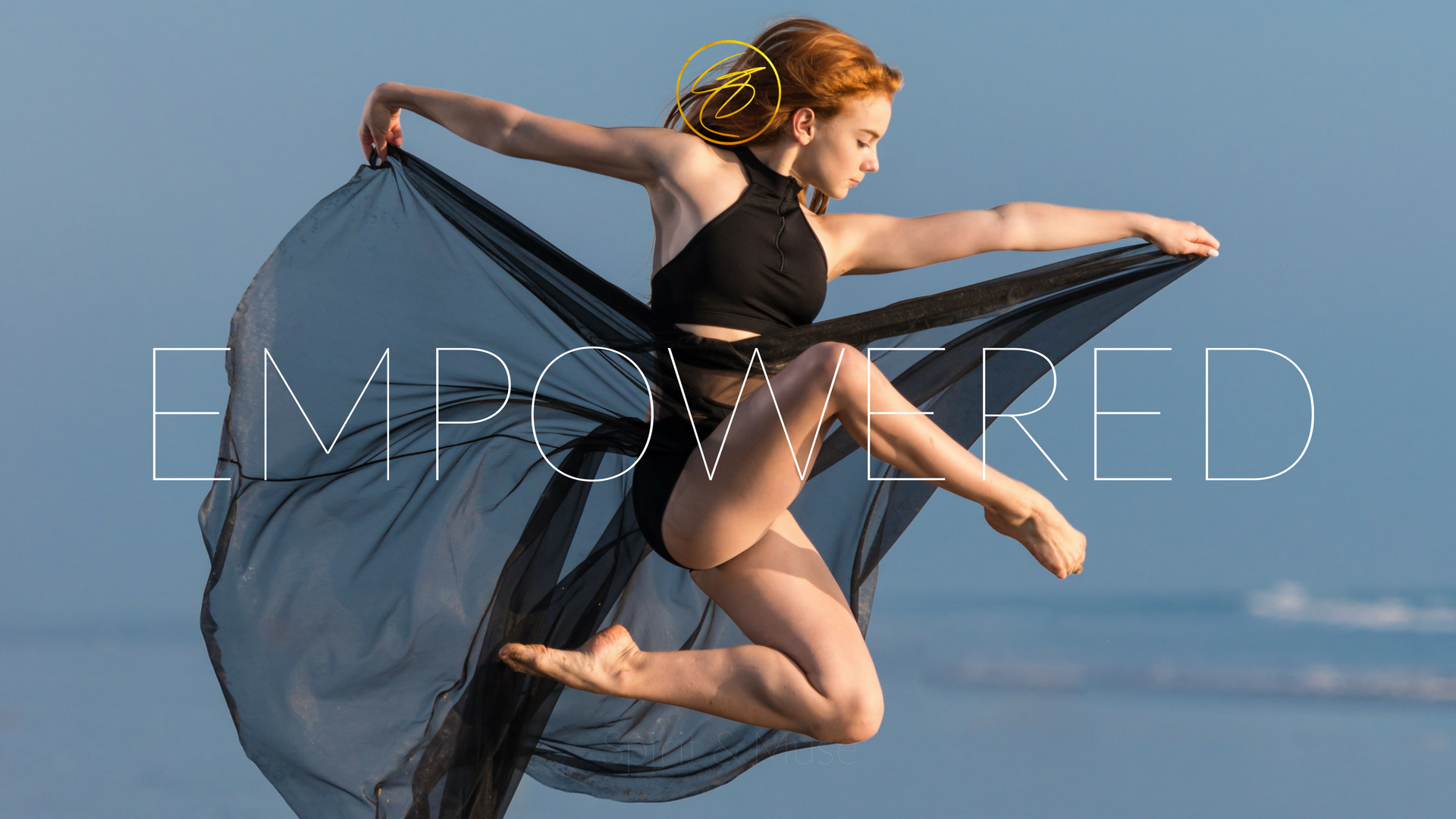 """Core Desired Feeling (CDF) - """"Empowered"""""""