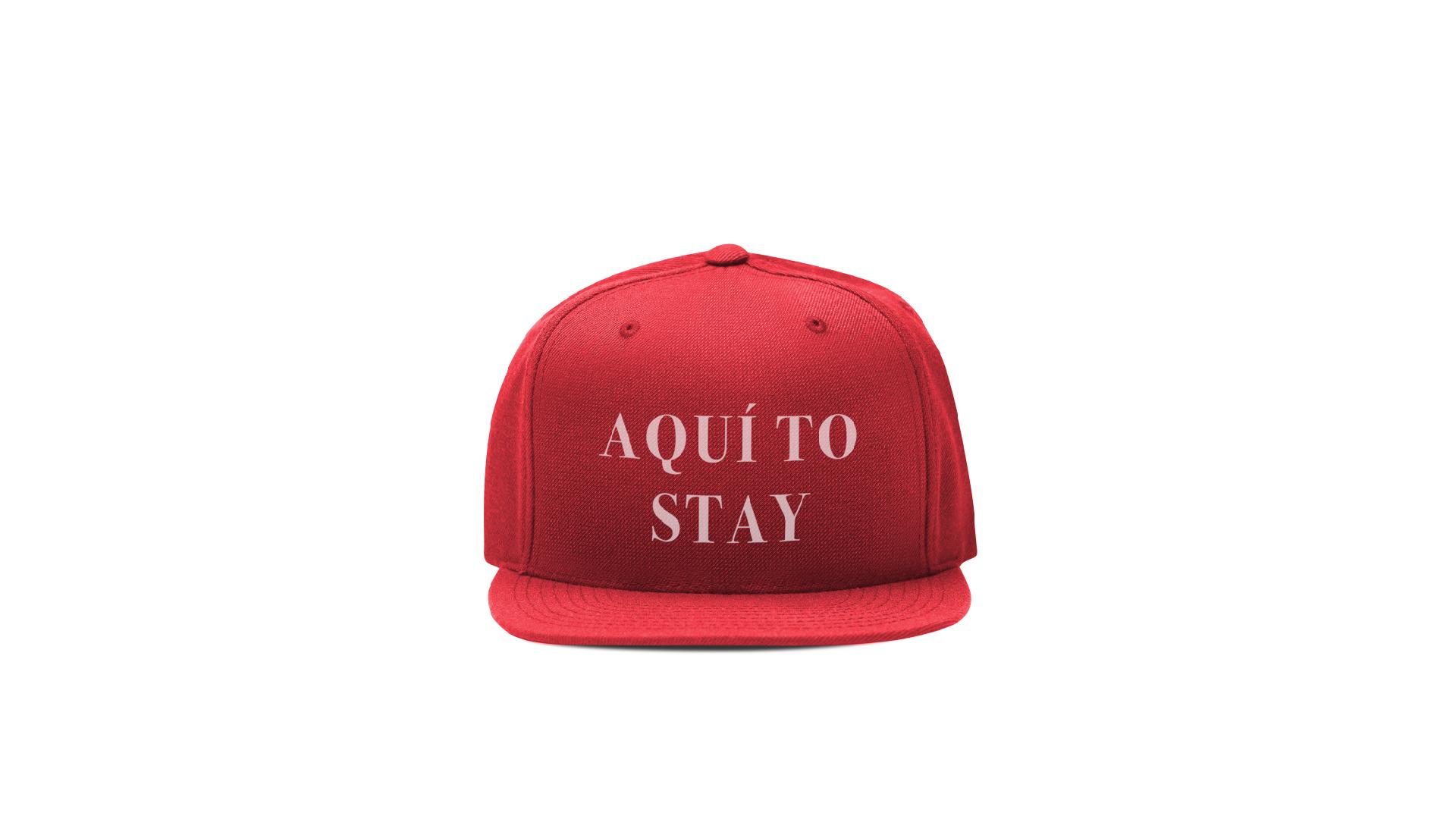 Aqui To Stay cap graphic design