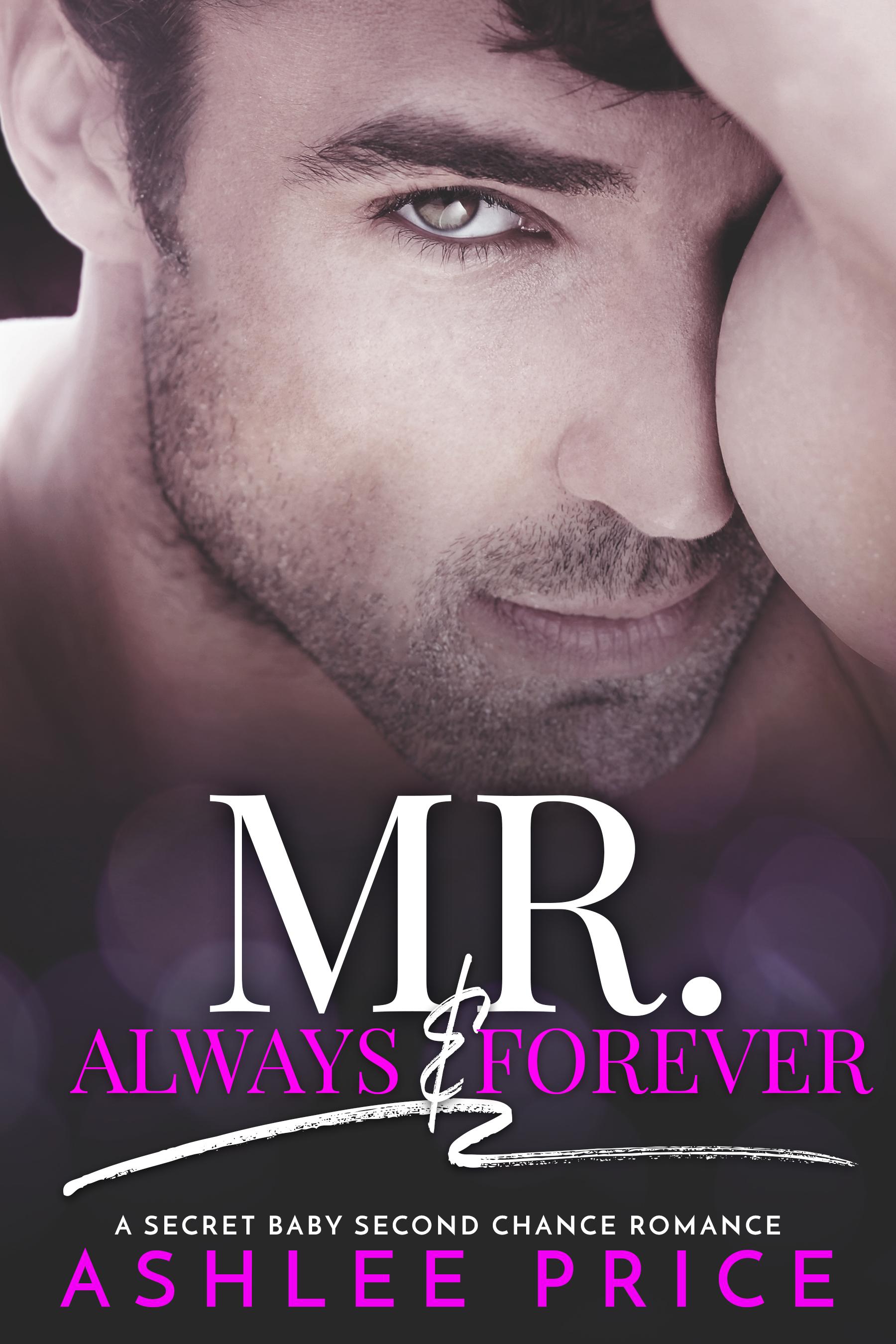 Mr. Always & Forever.jpg