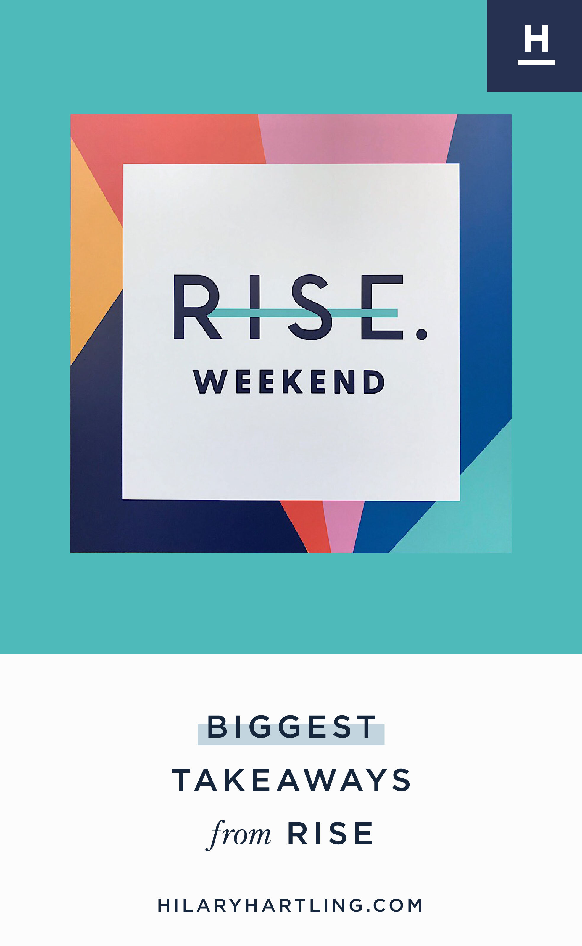 Biggest--Takeaways--from-RISE WEEKEND