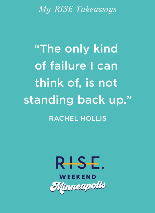BRANDPOLISH+CO+BLOG_+Rachel+Hollis+Quote,+RISE+Conference,+Minneapolis,+Personal+Growth.jpg