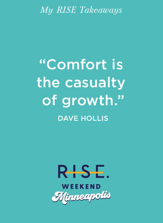 BRANDPOLISH+CO+BLOG_+Dave+Hollis+Quote,+RISE+Conference,+Minneapolis,+Personal+Growth.jpg