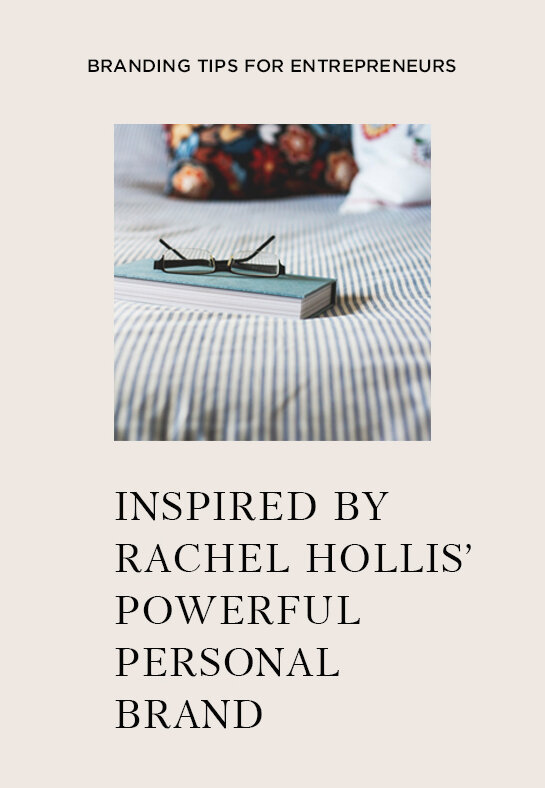 Creating-A-Powerful-Personal-Brand,-Rachel-Hollis-Style 3.jpg