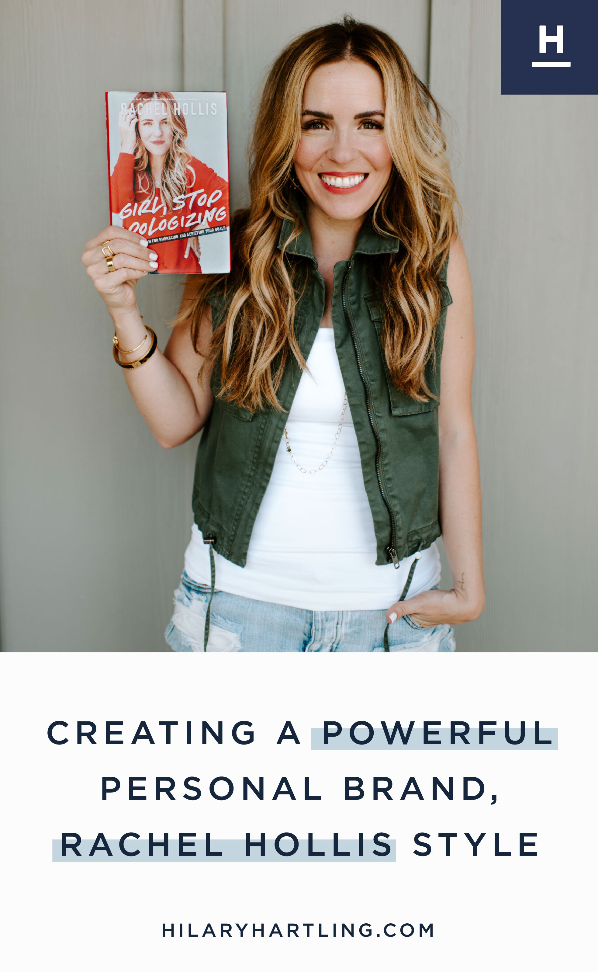 Creating-A-Powerful-Personal-Brand,-Rachel-Hollis-Style.jpg