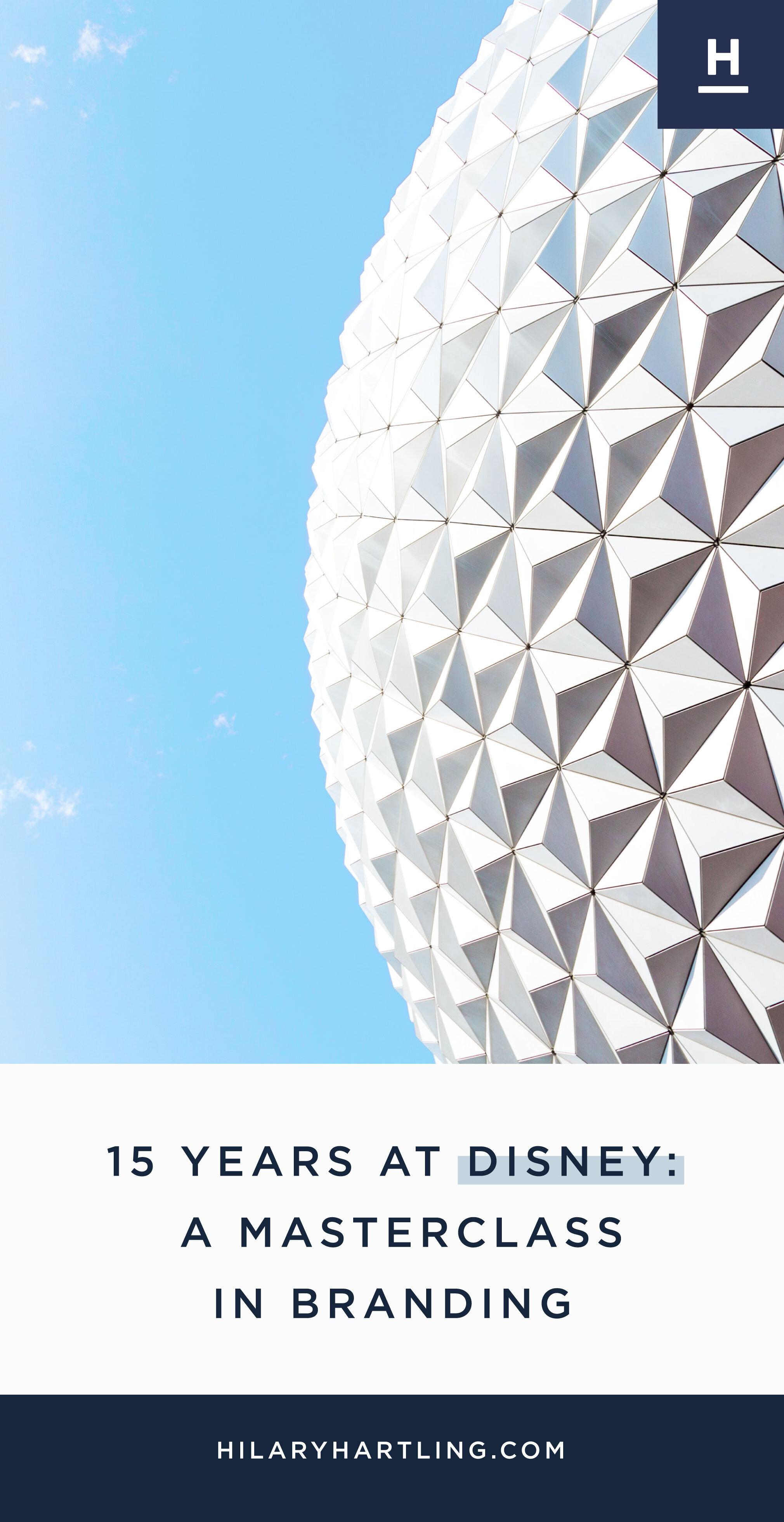 15-Years-At-Disney---A-Masterclass--In-Branding2.jpg